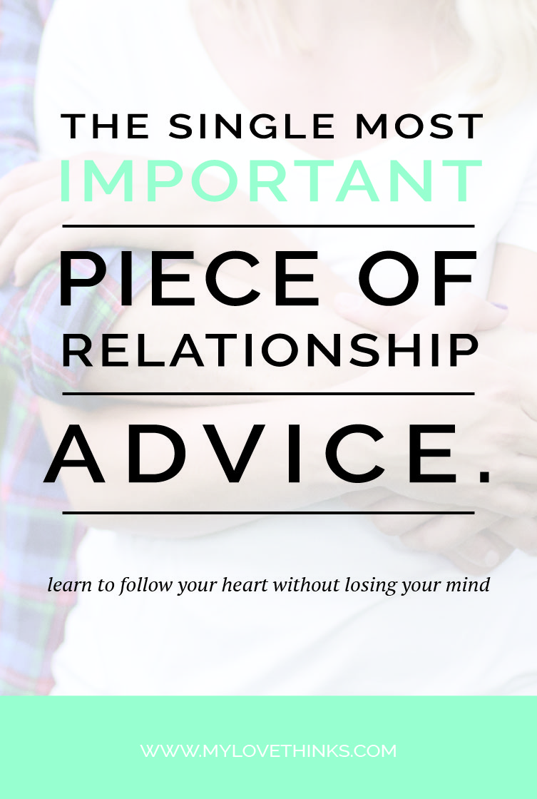 the most important piece of relationship advice