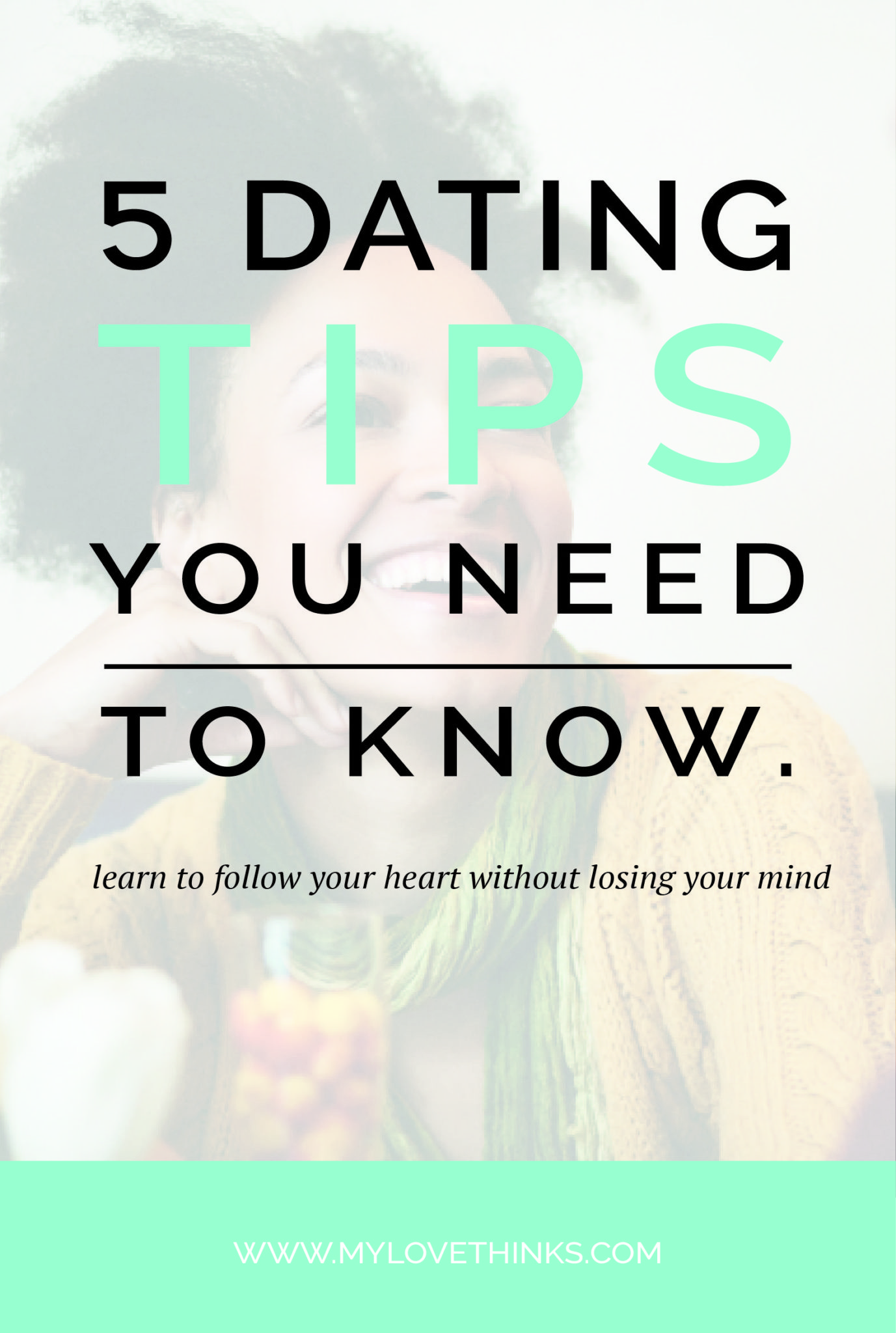 5 dating tips you need to know