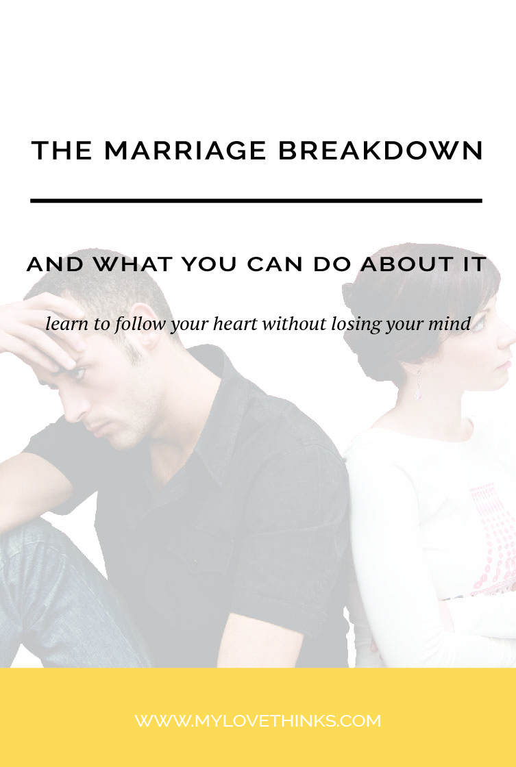 The marriage breakdown and what you can do about it
