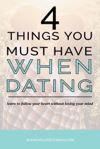 4 things you must have when dating-01