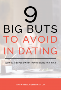 big buts to avoid when dating